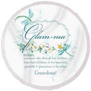 Glam-ma Grandma Grandmother For Glamorous Grannies Round Beach Towel