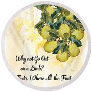 Round Beach Towel featuring the digital art Go Out On A Limb by Colleen Taylor