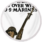 Go Over With Us Marines Round Beach Towel