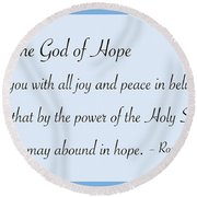 God Of Hope Round Beach Towel