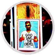God Save The Crepes Round Beach Towel