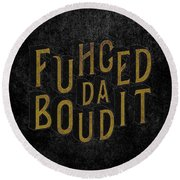 Goldblack Fuhgeddaboudit Round Beach Towel