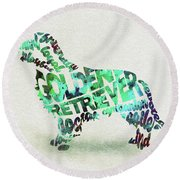 Round Beach Towel featuring the painting Golden Retriever Dog Watercolor Painting / Typographic Art by Ayse and Deniz