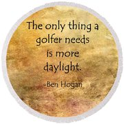 Golf Quote Round Beach Towel