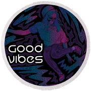 Good Vibes Skelegirl Round Beach Towel