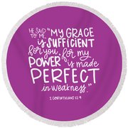 Grace Is Sufficient Round Beach Towel