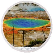 Grand Prismatic Spring Round Beach Towel by Greg Norrell