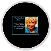 Grandma Says Round Beach Towel