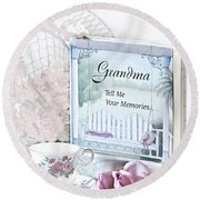 Grandmother...tell Me Your Memories Round Beach Towel by Sherry Hallemeier