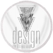Round Beach Towel featuring the digital art Graphic Art Design The Life You Love - Silver by Melanie Viola