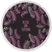 Round Beach Towel featuring the digital art Graphic Art Rise And Shine - Pink by Melanie Viola