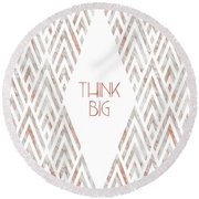 Round Beach Towel featuring the photograph Graphic Art Think Big - Rose Gold And Marble by Melanie Viola