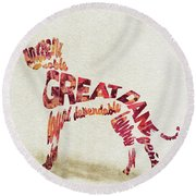 Round Beach Towel featuring the painting Great Dane Watercolor Painting / Typographic Art by Ayse and Deniz
