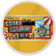 Greetings From Coney Island N.y. Towel Version Too Round Beach Towel