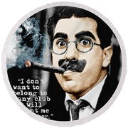 Groucho Marx And Quote Square  Round Beach Towel