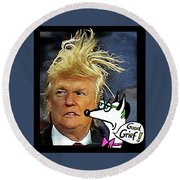 Hail  Emperor Trump...   Round Beach Towel by Hartmut Jager