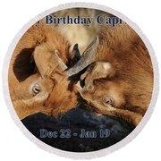 Happy Birthday Capricorn Round Beach Towel