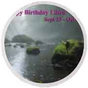 Happy Birthday Libra Round Beach Towel