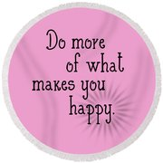 Text Art Happy Round Beach Towel