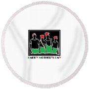Happy Mother's Day 3 Round Beach Towel