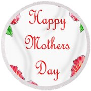 Happy Mothers Day Hibiscus Round Beach Towel