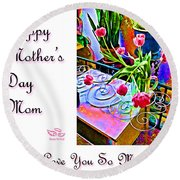 Happy Mother's Day Mom Round Beach Towel