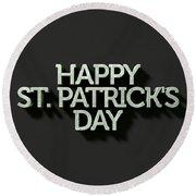 happy st patricks day Text On Black Round Beach Towel
