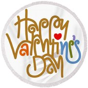 Happy Valentine's Day Poster Round Beach Towel