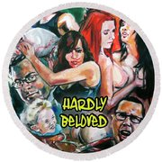 Hardly Beloved Poster A Round Beach Towel