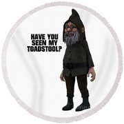 Have You Seen My Toadstool? Round Beach Towel