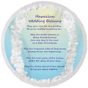 Hawaiian Wedding Blessing Round Beach Towel