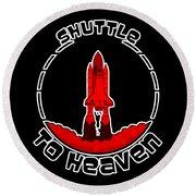 Heavens Shuttle Round Beach Towel