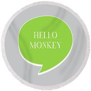 Hello Monkey Round Beach Towel