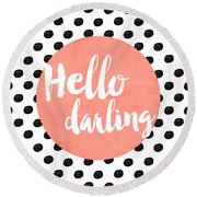Hello Darling Coral And Dots Round Beach Towel
