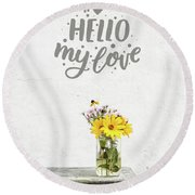Round Beach Towel featuring the photograph Hello My Love Card by Edward Fielding