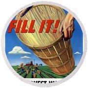 Help Harvest War Crops - Fill It Round Beach Towel