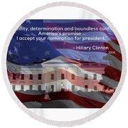 Hillary Clinton's Acceptance Speech Round Beach Towel