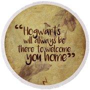 Hogwarts Is Home Round Beach Towel