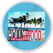 Hollywood Beach Fla Poster Round Beach Towel by Dick Sauer