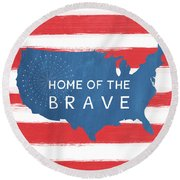Home Of The Brave Round Beach Towel