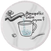 Homeopathic Coffee Round Beach Towel