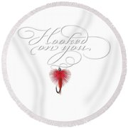 Hooked On You Round Beach Towel