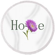 Round Beach Towel featuring the digital art Hope Shirt by Ann Lauwers