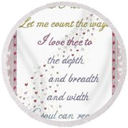 How Do I Love Thee? Round Beach Towel
