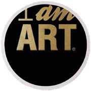 I Am Art- Gold Round Beach Towel