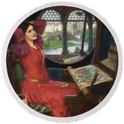 I Am Half Sick Of Shadows Said The Lady Of Shalott Round Beach Towel