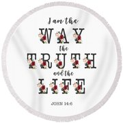 Round Beach Towel featuring the painting I Am The Way The Truth And The Life Typography by Georgeta Blanaru