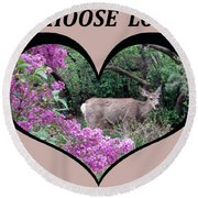 I Chose Love With Deers Among Lilacs In A Heart Round Beach Towel