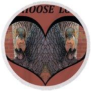 I Chose Love With Squirrels Hands On Hearts Round Beach Towel