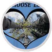 I Chose Love_heart Filled By Looking Up Aspens Round Beach Towel